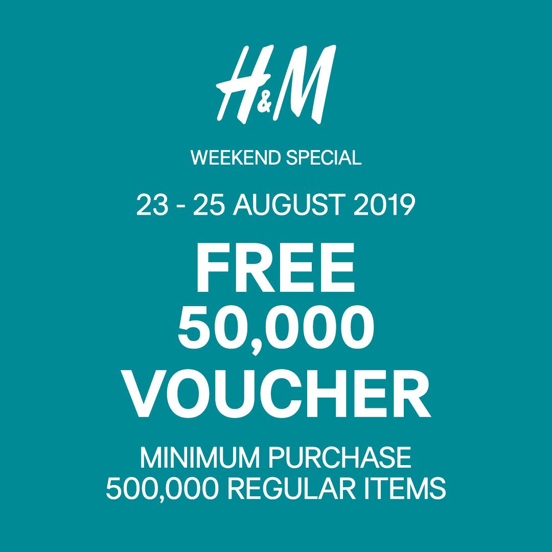 H&M Weekend Special Deals, GRATIS Voucher Rp. 50.000*