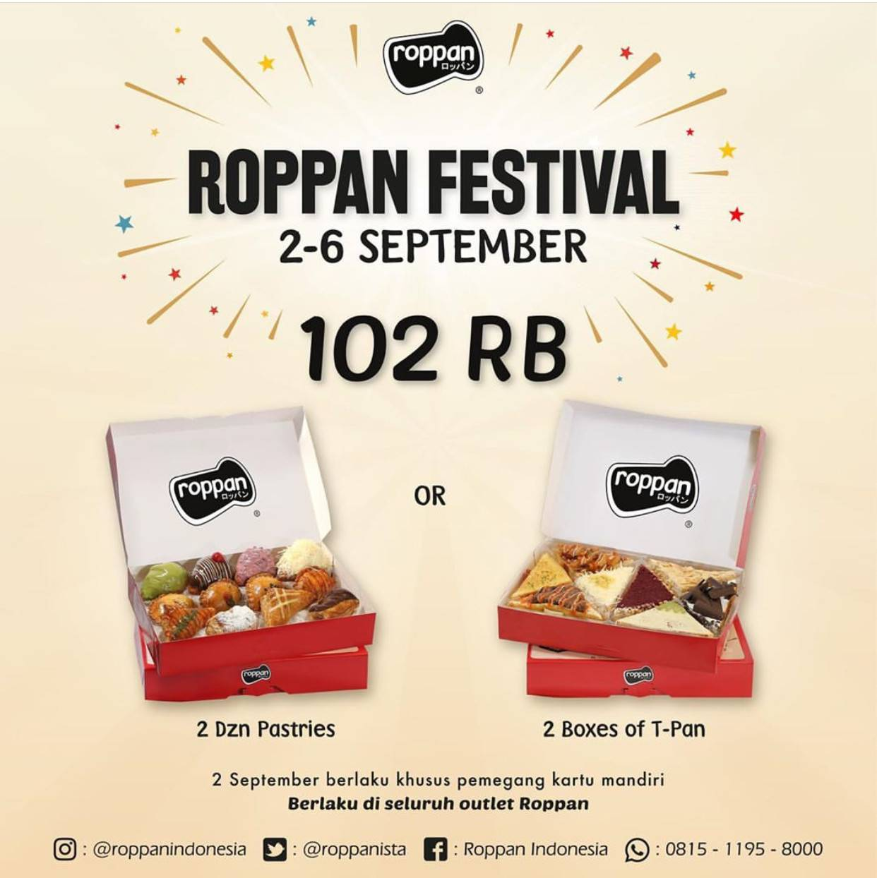 Diskon Roppan Festival – Paket 2 Lusin Pastries atau 2 box T-Pan hanya Rp.102,000