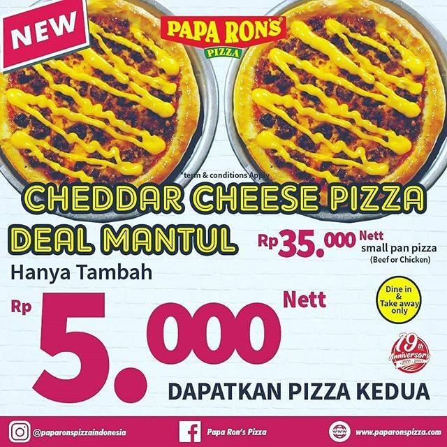 Diskon Papa Rons Deal Mantul Cheddar Cheese Pizza Hanya Tambah Rp 5.000 Untuk Pizza Kedua*
