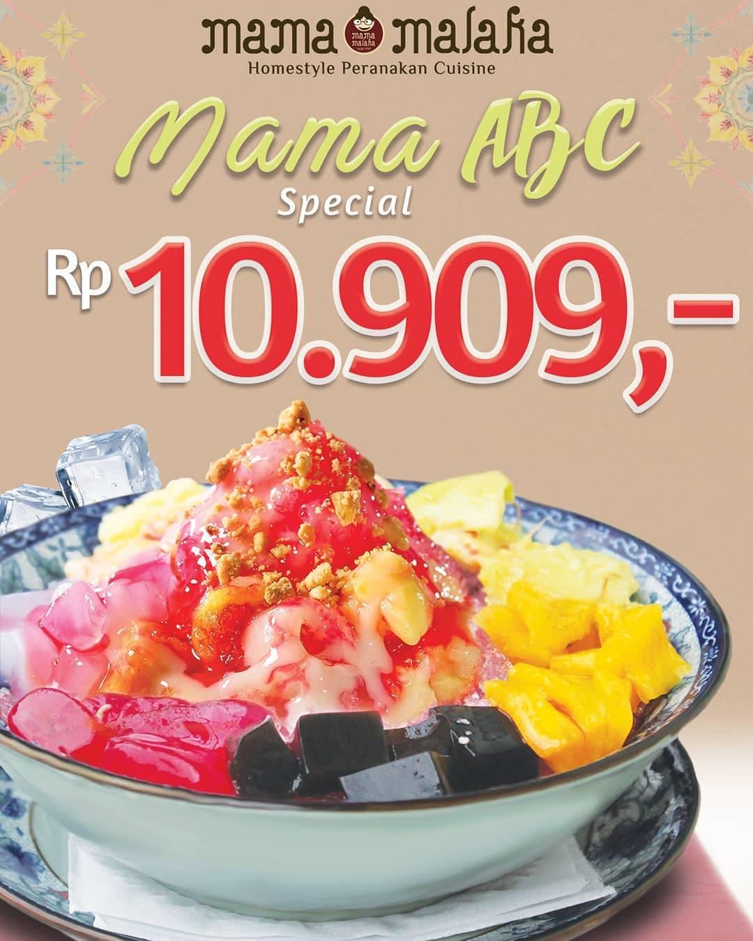 MAMA MALAKA Promo Special Price Rp. 10.909* untuk Menu Mama ABC