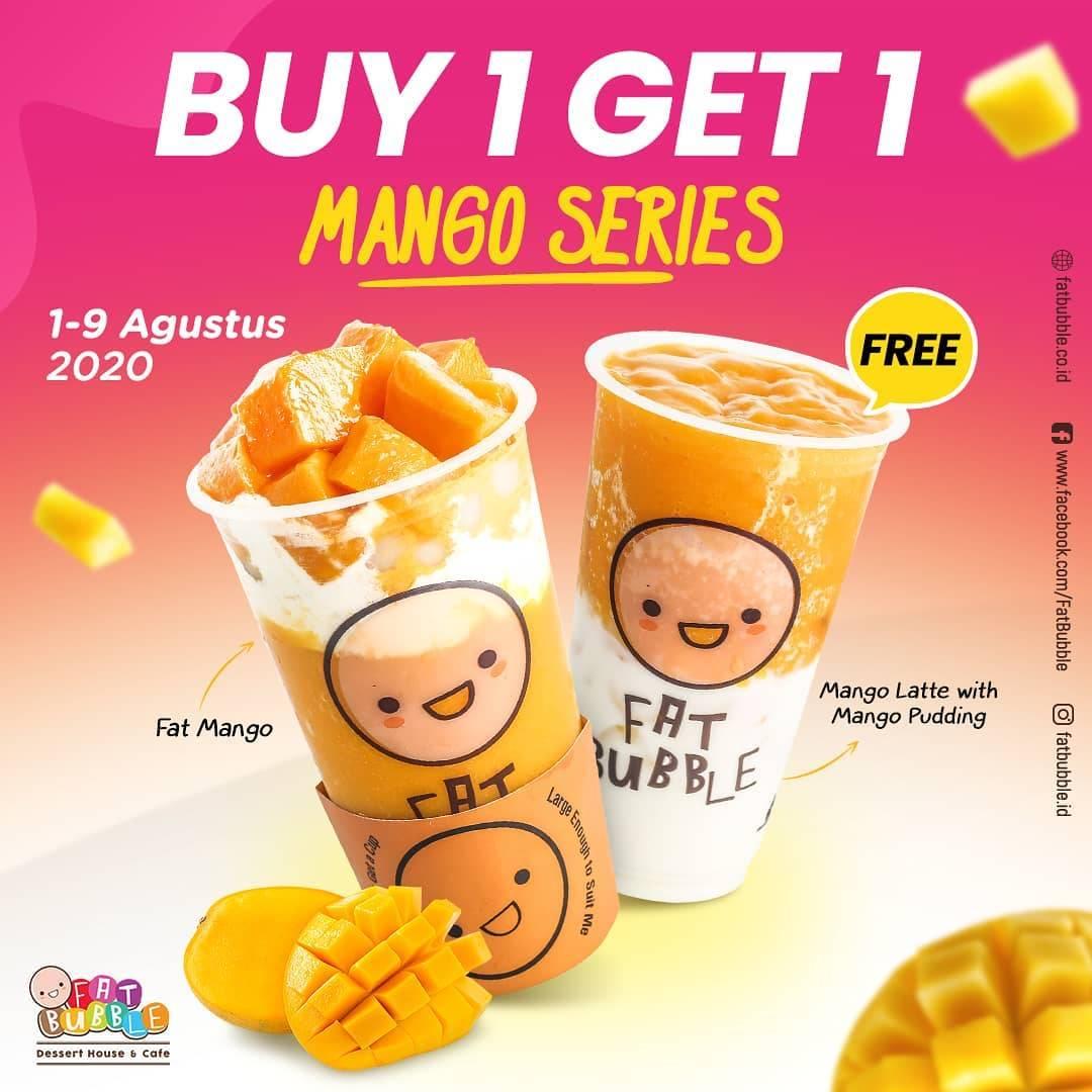 Diskon Promo Fat Bubble Buy 1 Get 1 Free Mango Series
