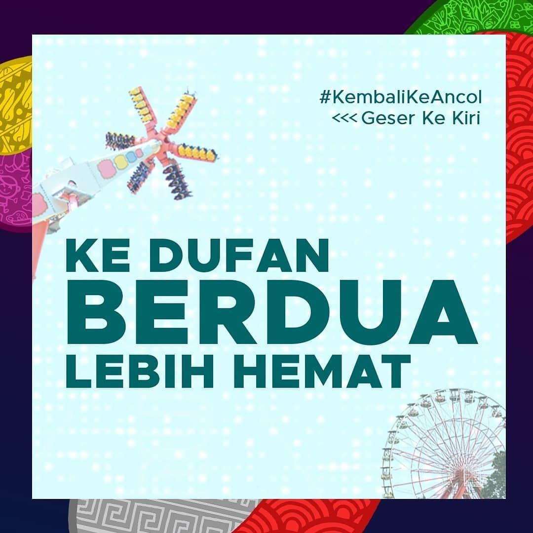 Diskon Promo Dufan Double Fun Dua Tiket Dengan Harga Mulai Dari Rp. 260.000