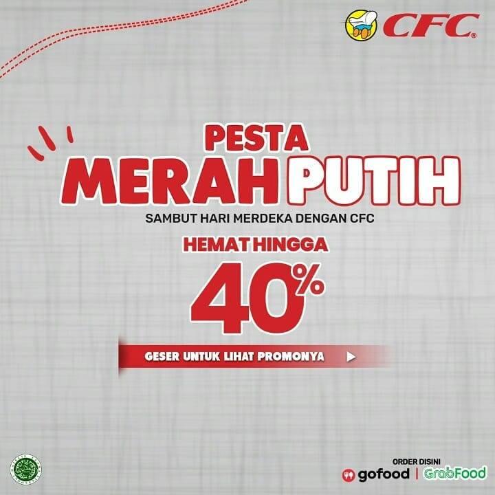 Diskon Promo CFC Pesta Merah Putih Hemat Hingga 40% Untuk Paket Merah Putih