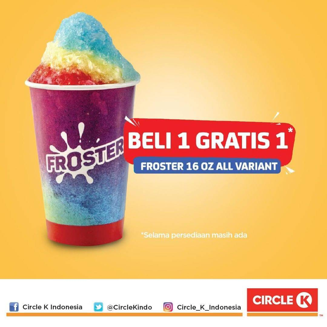 Diskon Promo Circle K Buy 1 Get 1 Free Froster 16 Oz All Variant
