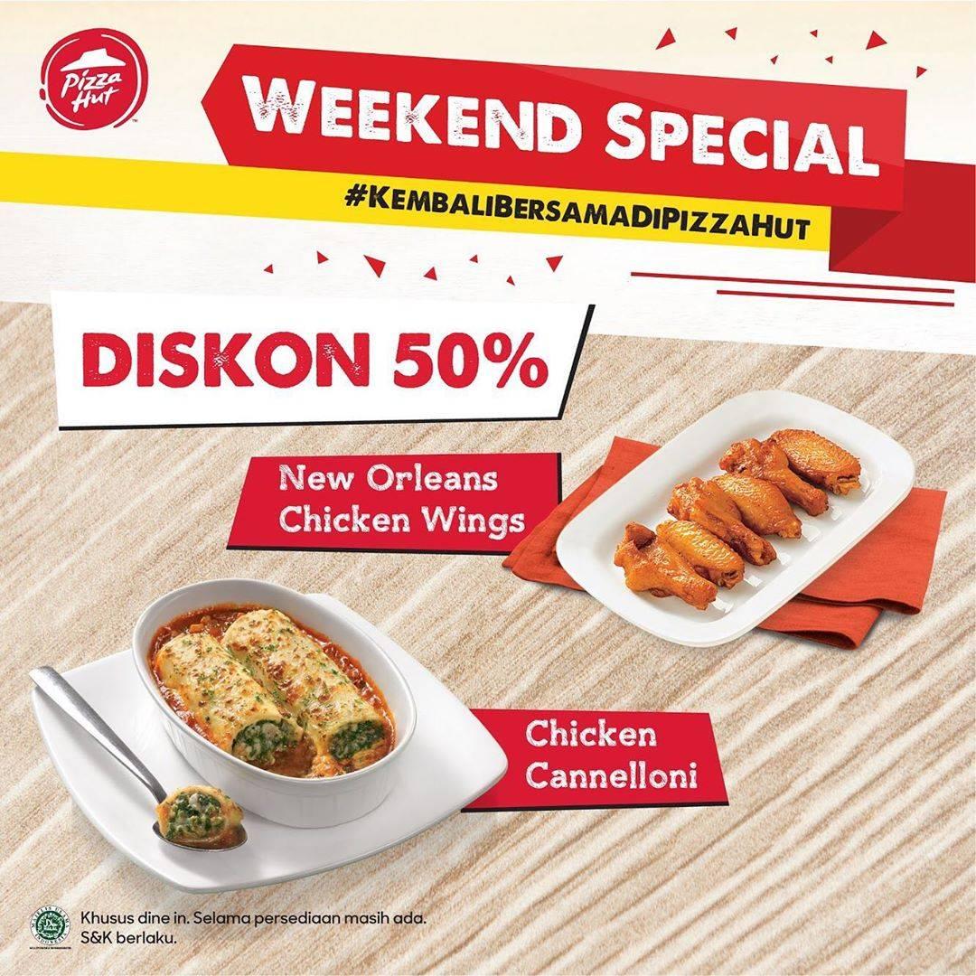 Diskon Promo Pizza Hut Weekend Special - Diskon 50% Untuk Menu Pilihan