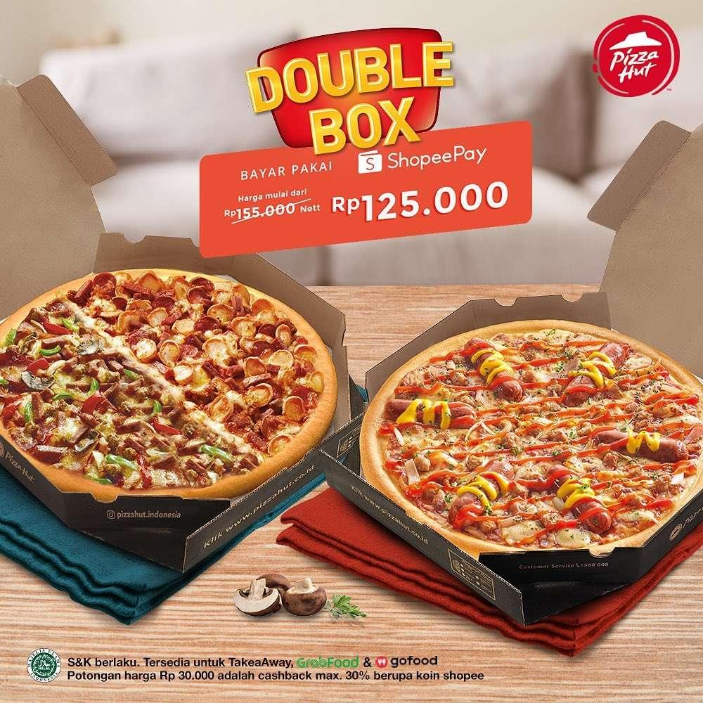 Diskon Promo Pizza Hut Double Box Harga Mulai Dari Rp. 125.000 Dengan Bayar Pakai Shopeepay