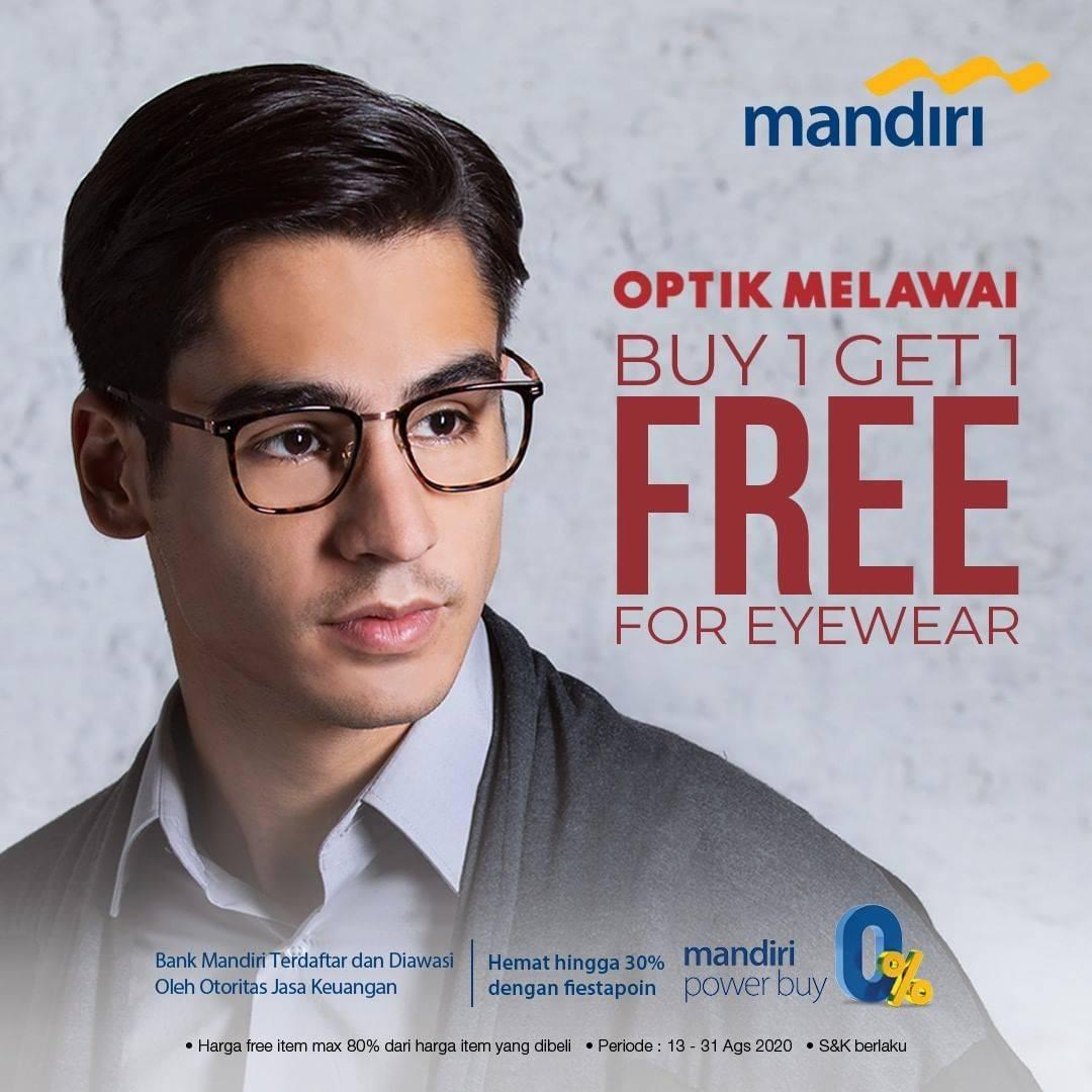 Optik Melawai Promo Buy 1 Get 1 Free Dengan Mandiri Disqonin