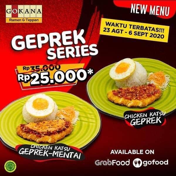 Diskon Promo Gokana Geprek Series hanya Rp. 25.000 Aja
