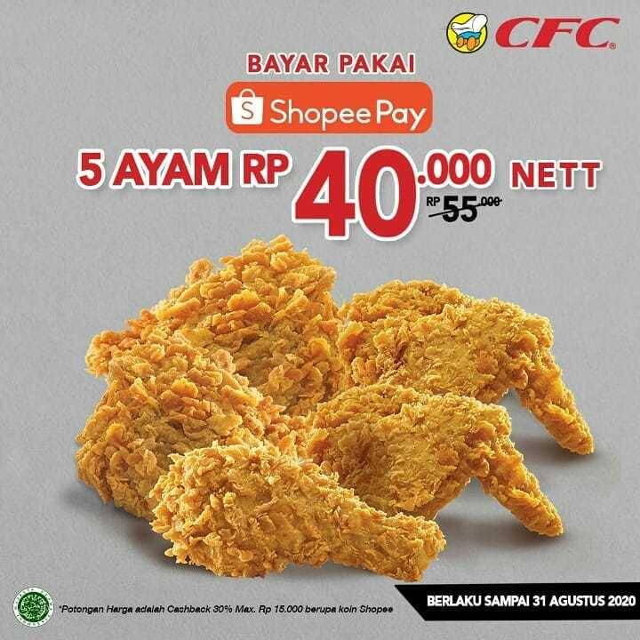 Promo diskon CFC Cashback 30% Untuk Transaksi Menggunakan Shopeepay