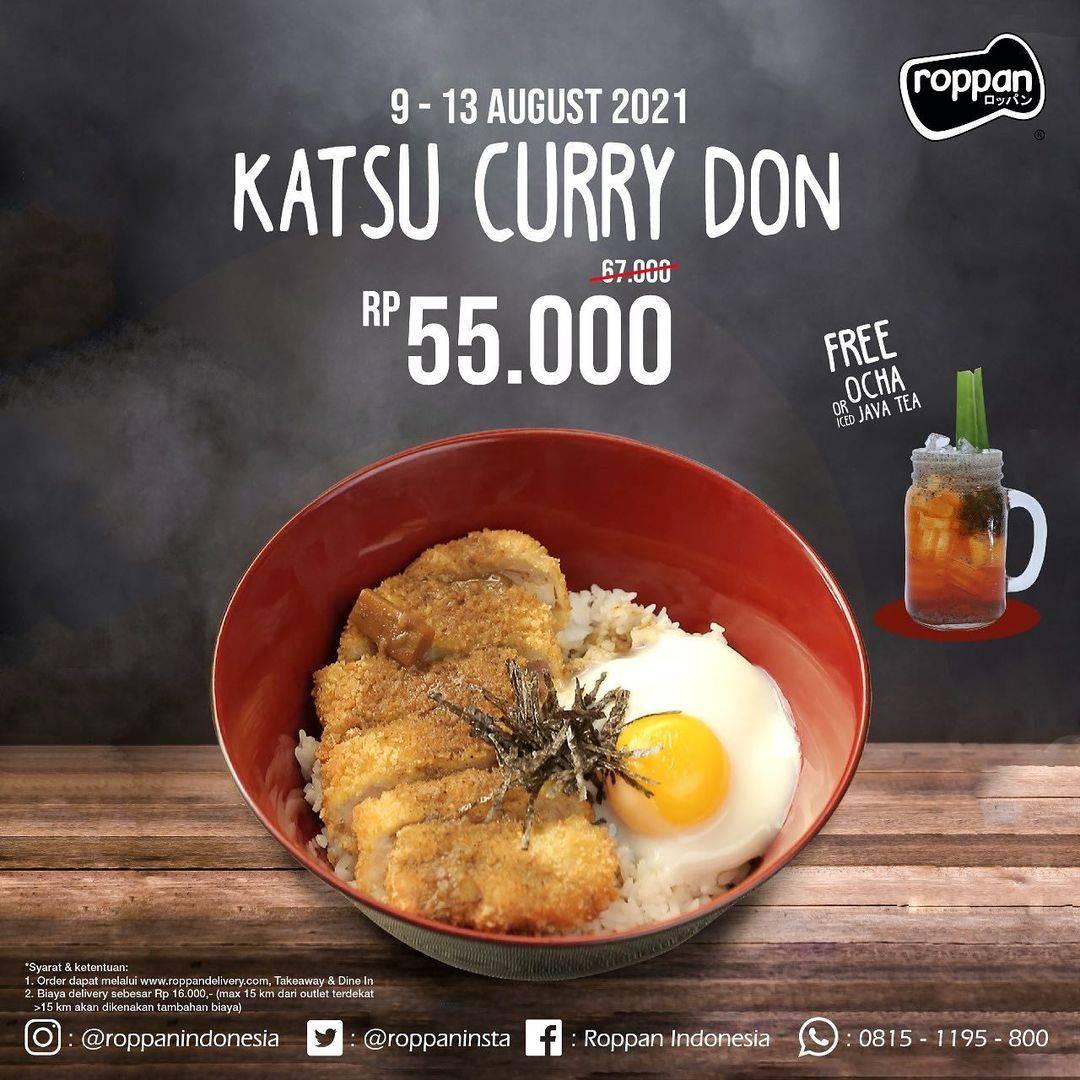 Diskon Roppan Promo Katsu Curry Don Hanya Rp. 55.000 Dan Gratis Ocha