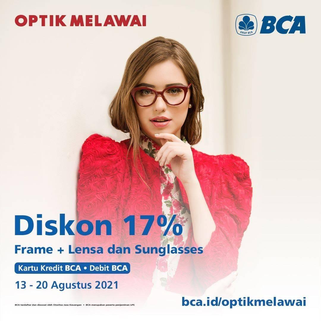 Diskon Optik Melawai Diskon 17% Setiap Menggunakan Kartu Kredit/Debit BCA