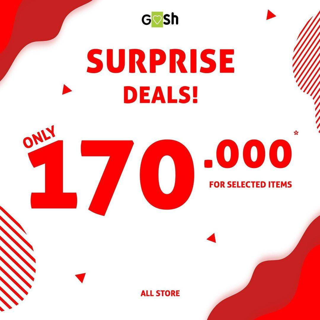 Diskon Gosh Surprise Deals Only Rp. 170.000 For Selected Items