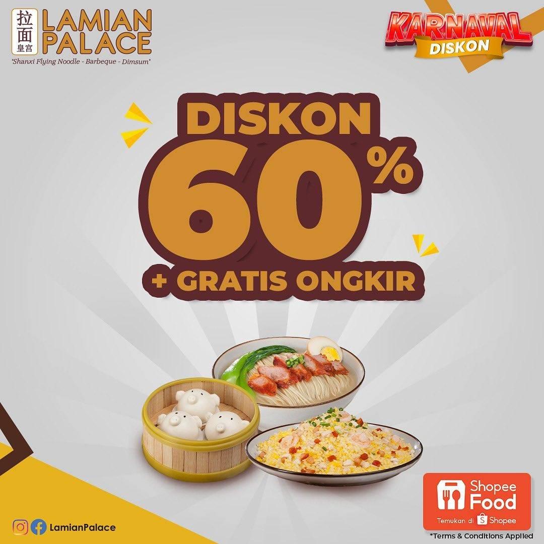 Diskon Lamian Palace Diskon 60% + Free Ongkir Dengan ShopeeFood