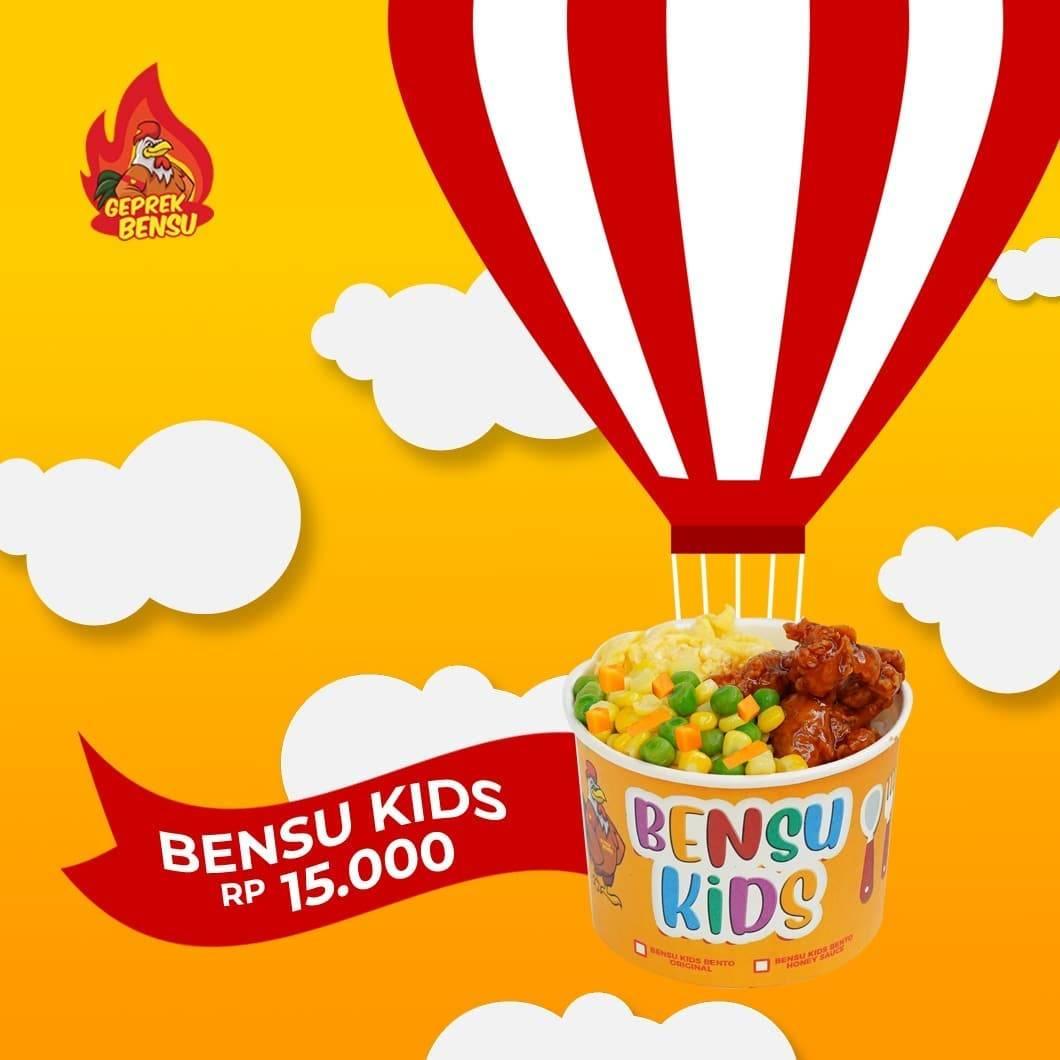 Diskon Geprek Bensu Promo Bensu Kids Hanya Rp. 15.000