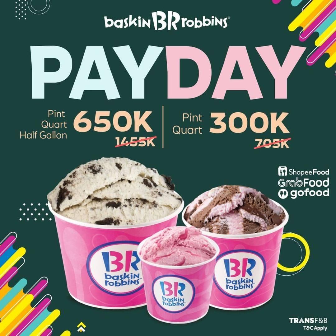 Diskon Baskin Robbins Promo Payday Mulai Dari Rp. 300.000