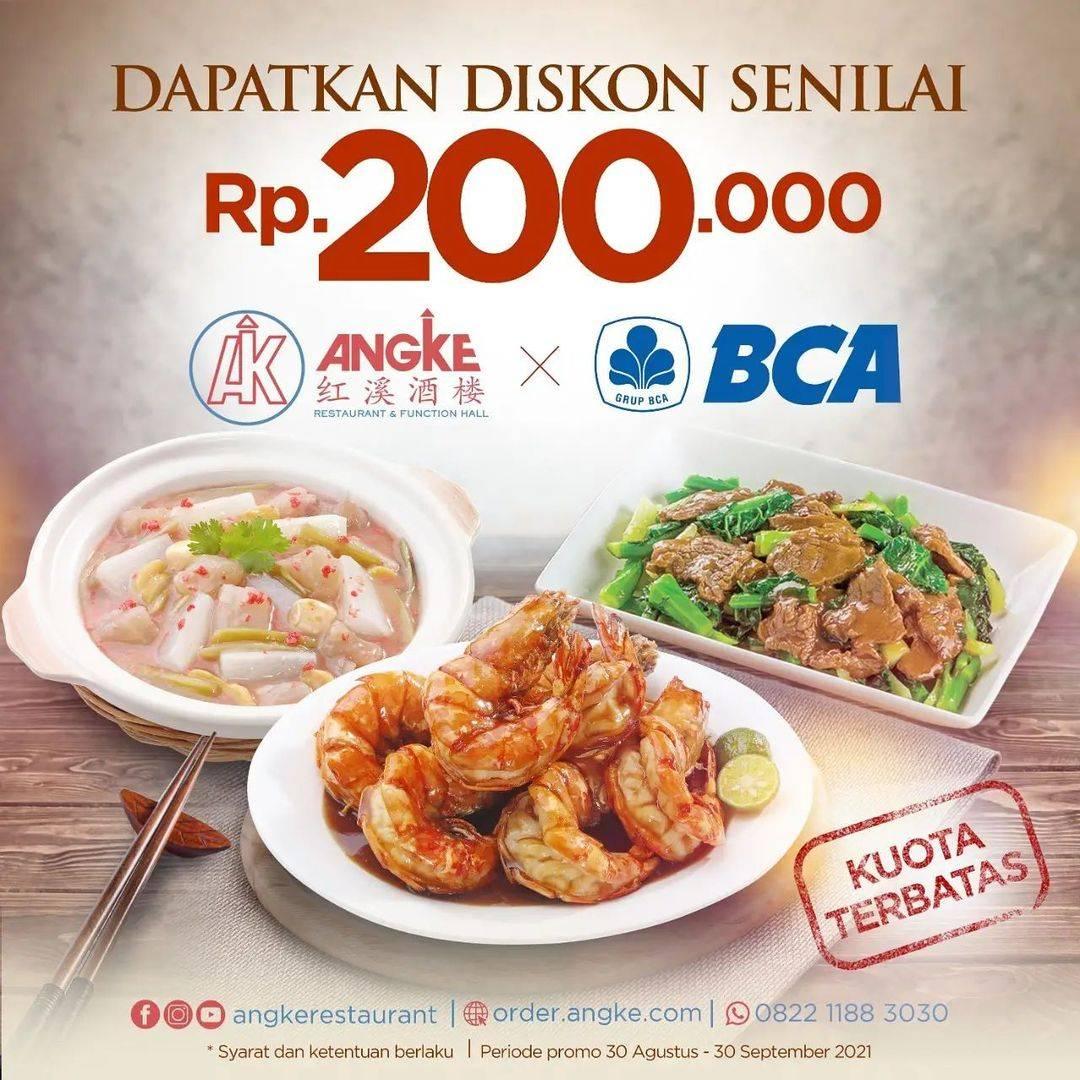 Diskon Angke Restaurant Diskon Senilai Rp. 200.000 Dengan Kartu Kredit BCA