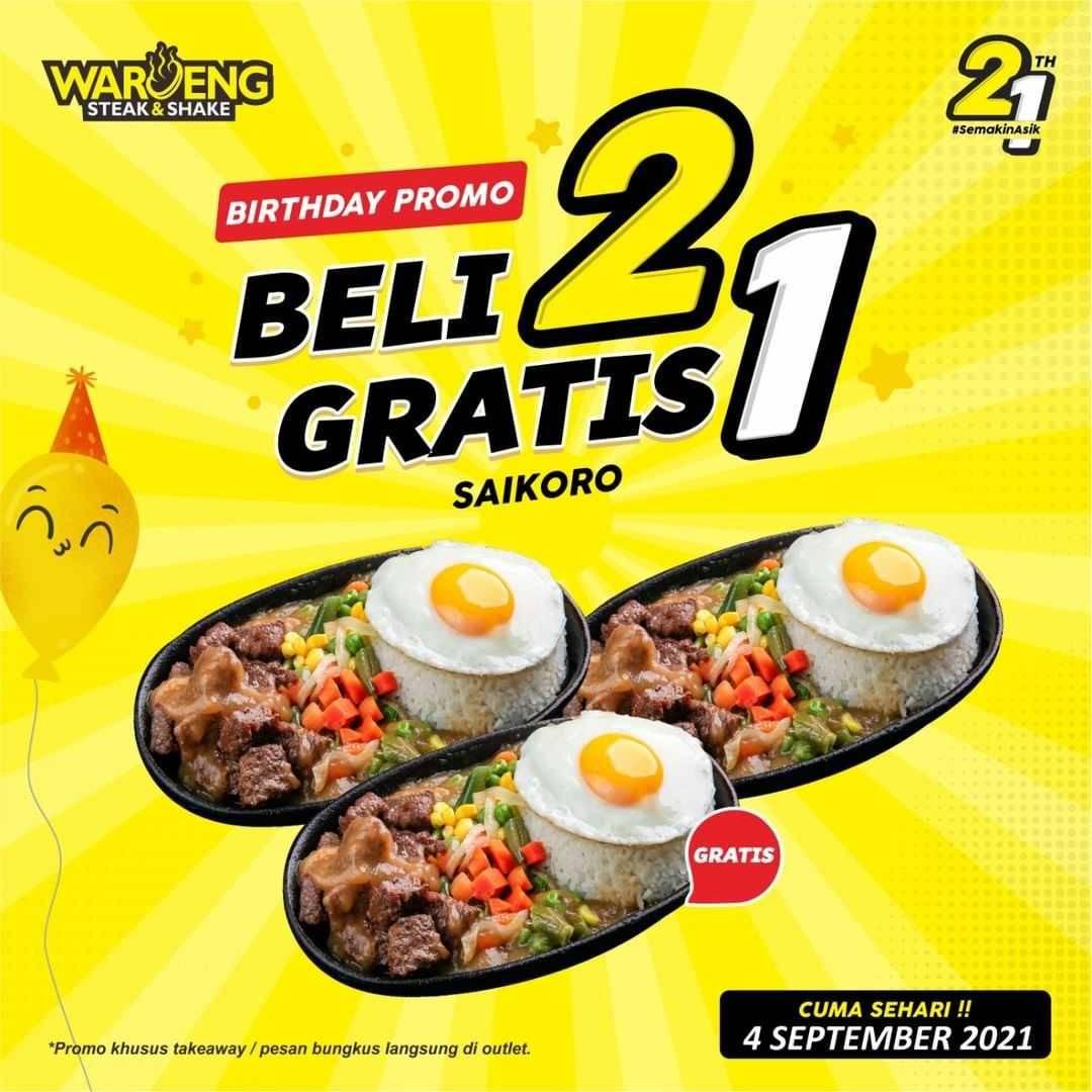 Promo diskon Waroeng Steak Birthday Promo Beli 2 Gratis 1 Menu Spesial