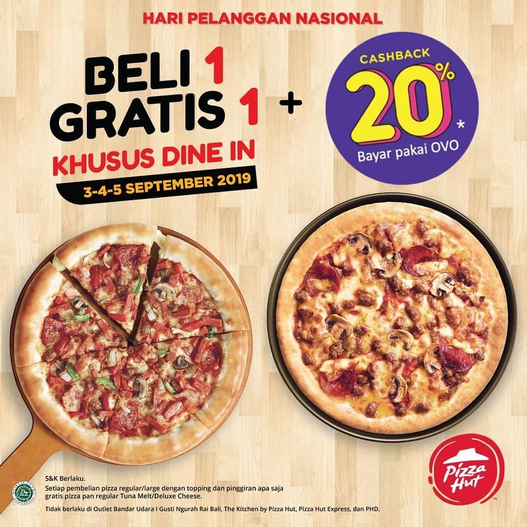 Diskon PIZZA HUT Promo HARI PELANGGAN NASIONAL, BELI 1 GRATIS 1*