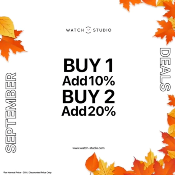 WATCH-STUDIO Promo Buy 1 Add 10% & Buy 2 Add 20%