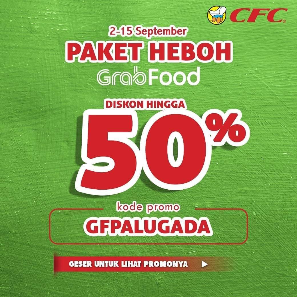 CFC Promo Paket Heboh Grabfood Diskon hingga 50%
