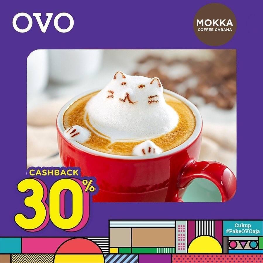 Diskon Mokka Coffee Cabana Promo Cashback 30% dengan OVO