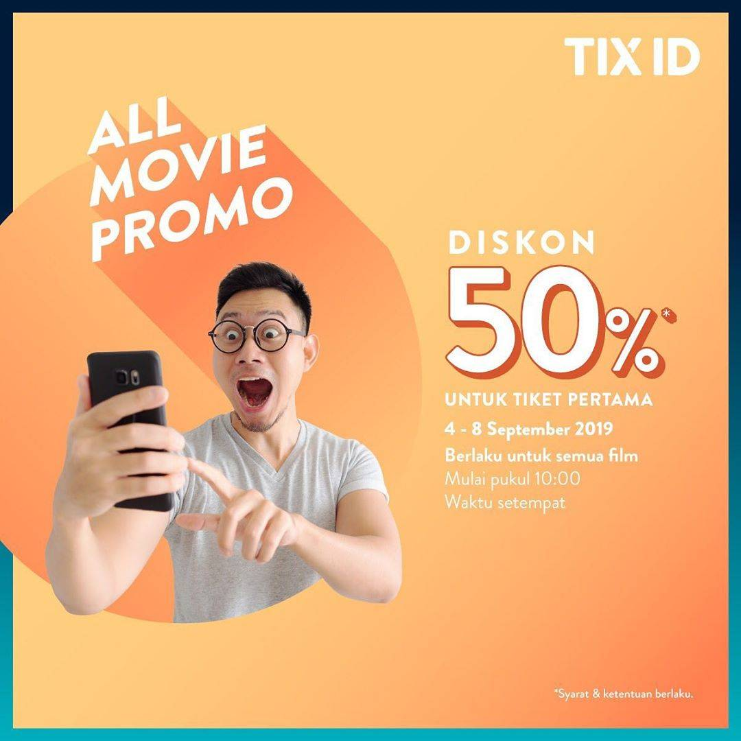 Diskon Tix ID Promo Diskon 50%* Untuk Tiket Pertama Semua Film