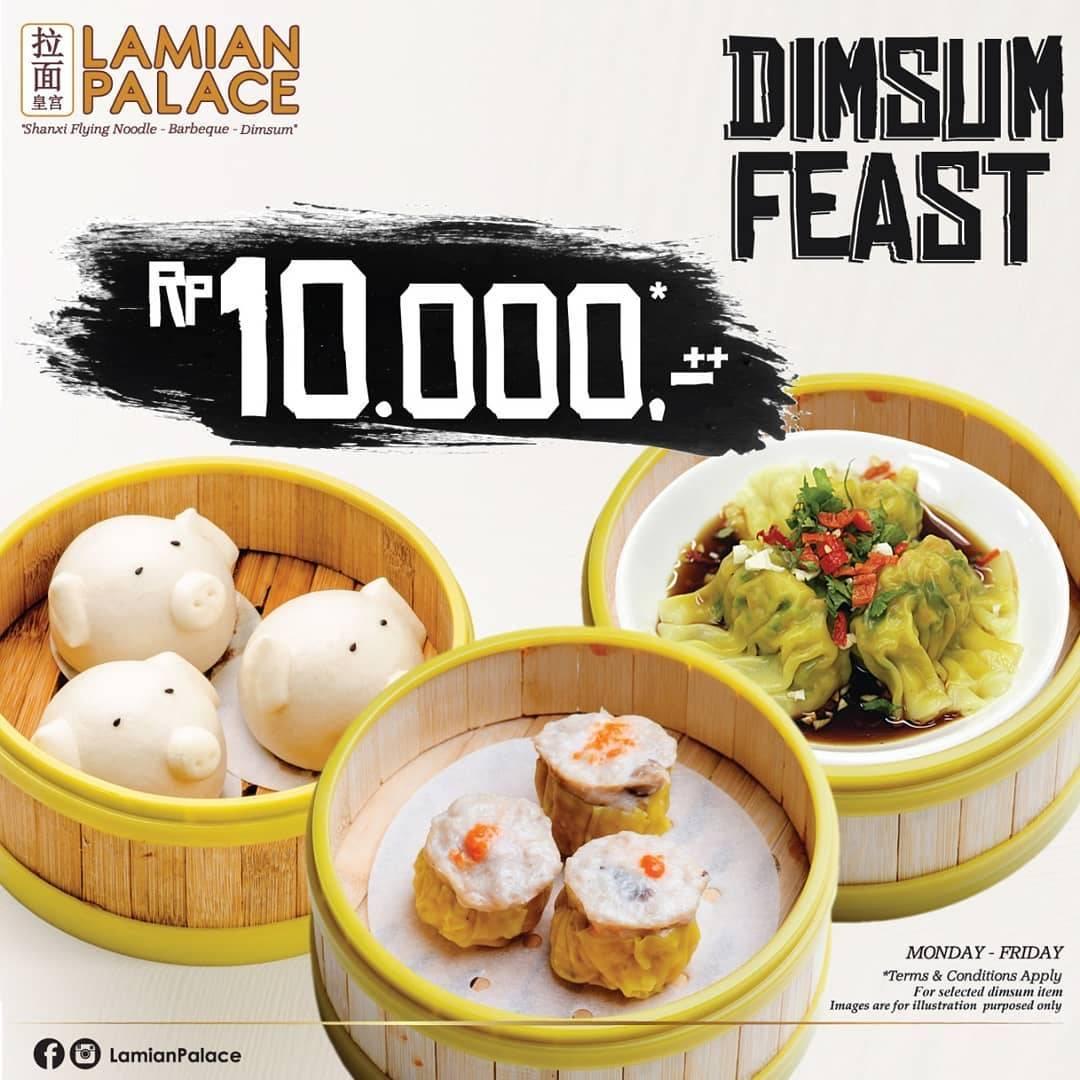 Diskon Lamian Palace Promo Dim Sum Feast Rp. 10.000*++