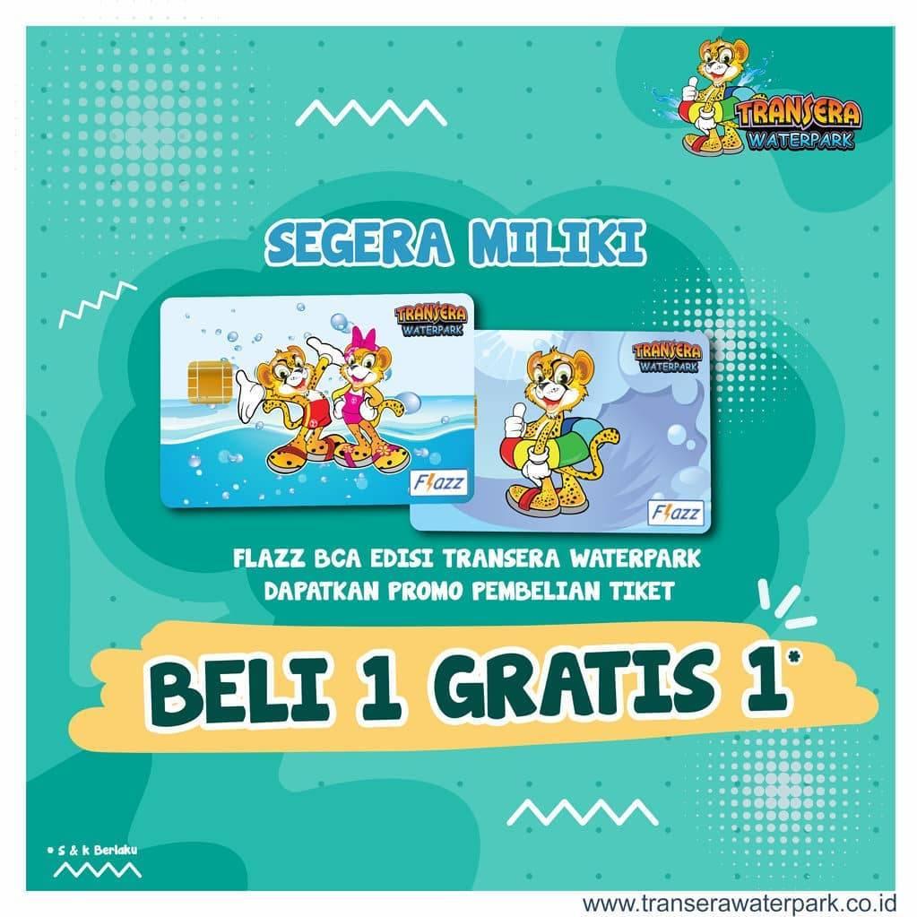 Transera Waterpark Promo Buy 1 Get 1 atau Diskon 30% dengan Kartu Flazz Edisi Transera