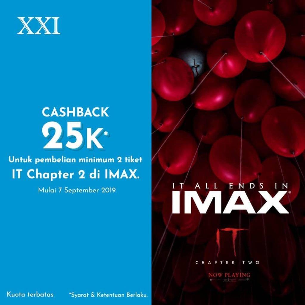 XXI Promo Cashback Rp. 25.000 pembelian tiket IMAX IT CHAPTER TWO