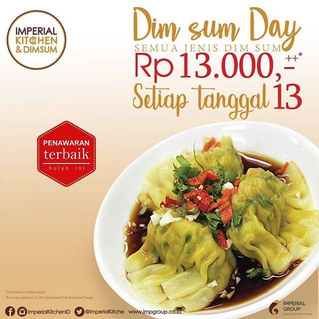 Imperial Kitchen Promo Dim Sum Day! Semua jenis Dim Sum Rp. 13.000+ setiap tanggal 13
