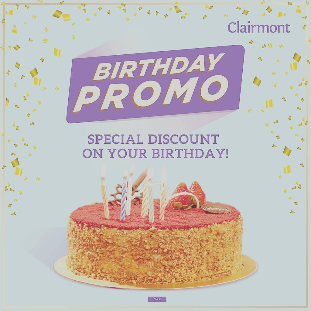 Diskon Clairmont Patisserie Birthday Promo Special Discount On Your Birthday
