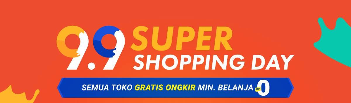 Diskon Shopee Promo 9.9 SUPER SHOPPING DAY! Semua Toko GRATIS ONGKIR + Cashback sd. 2,5 Juta!