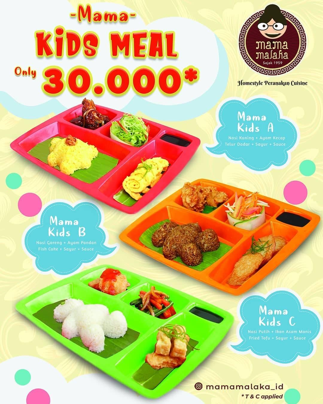 "Mama Malaka Promo ""Mama Kids Meal"" only Rp. 30.000"