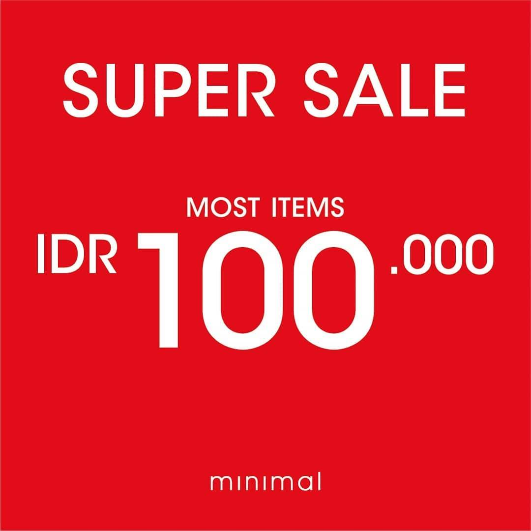 Minimal Promo Super Sale Most Items IDR 100.000