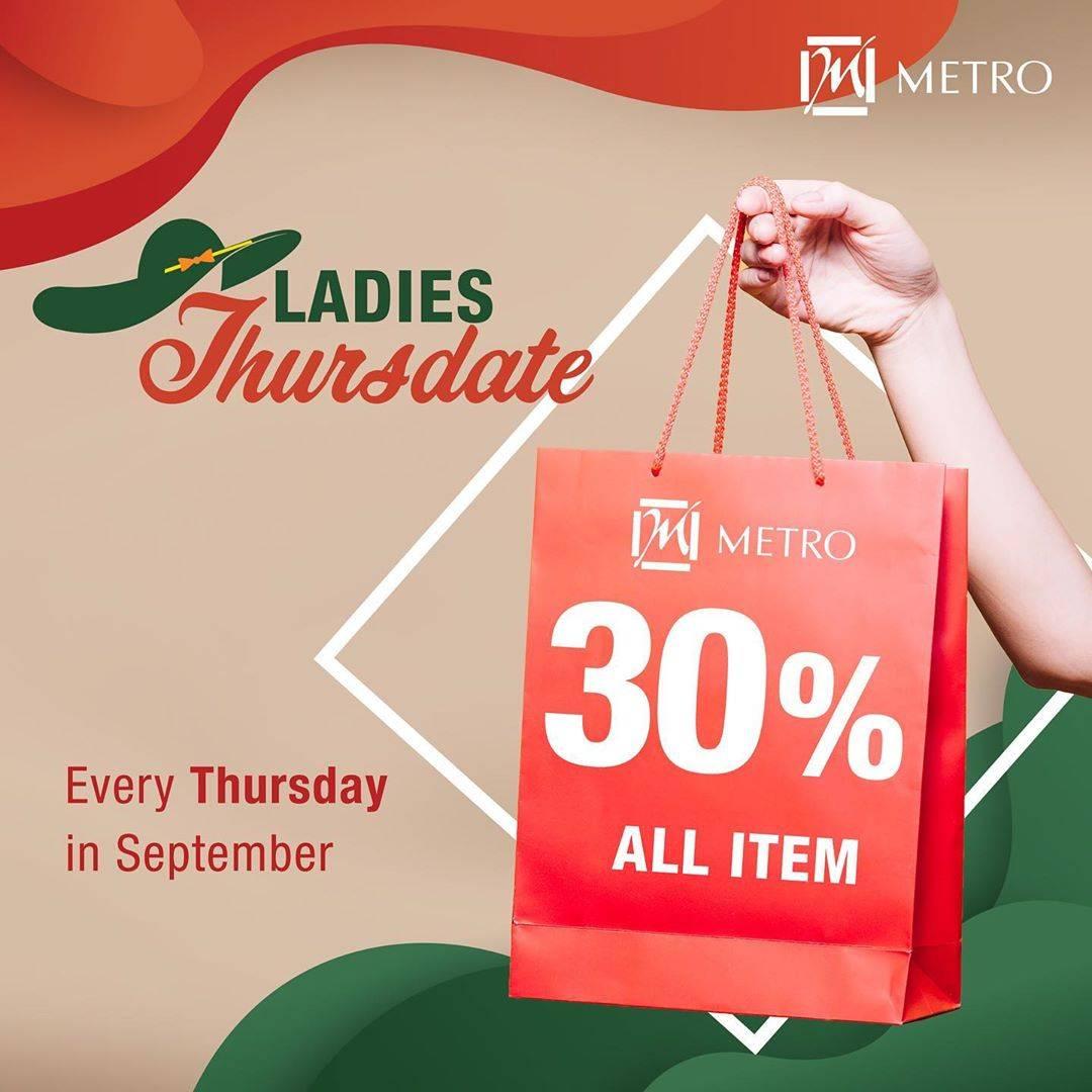 Metro Ladies Thursdate Diskon sampai 30% untuk semua item wanita