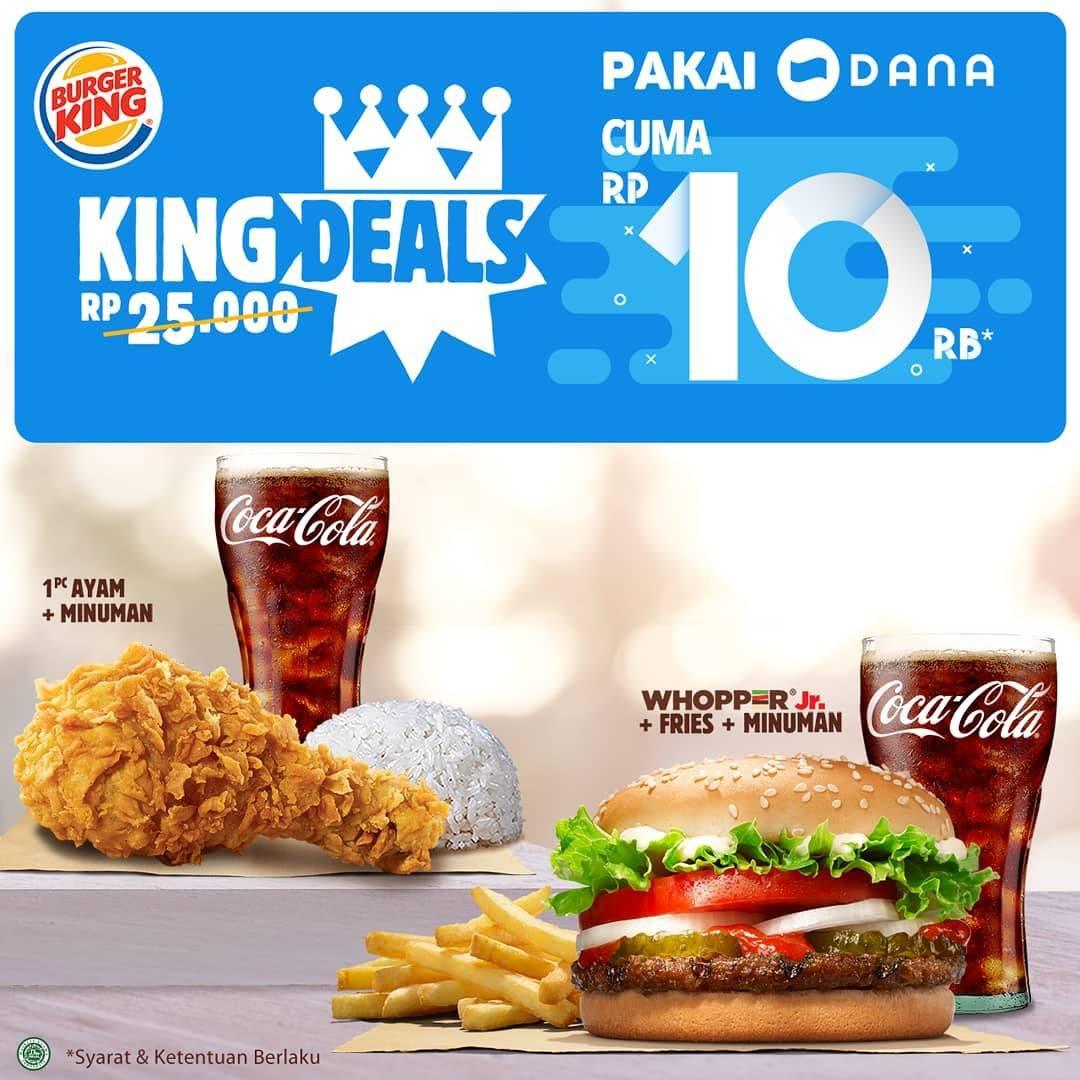 Diskon BURGER KING Promo KING DEALS cuma Rp. 10.000 pakai DANA