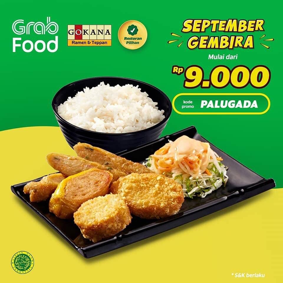Diskon GOKANA Promo Menu Pilihan mulai Rp. 9ribuan* khusus pemesanan via GRABFOOD