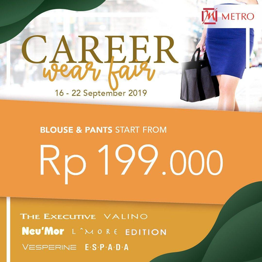 METRO DEPARTMENT STORE Promo Blouse and Pants start from Rp. 199.000