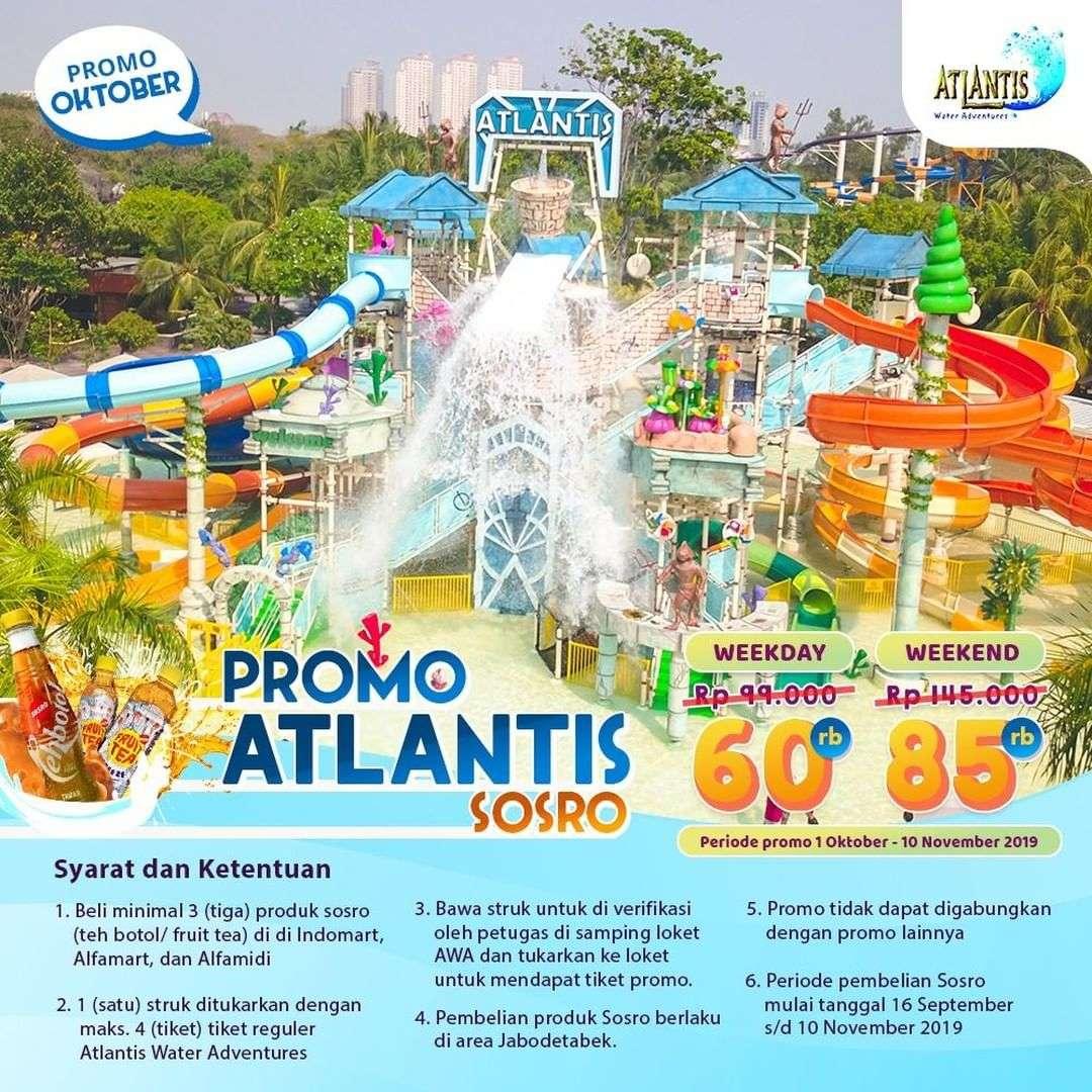 ATLANTIS Promo HARGA SPESIAL TIKET MASUK dengan Pembelian Produk Sosro