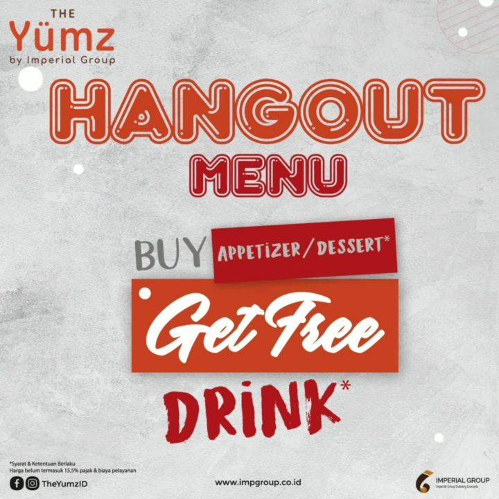THE YUMZ Promo Hangout Menu – Buy Appetizer/ Dessert Get Free Drink*