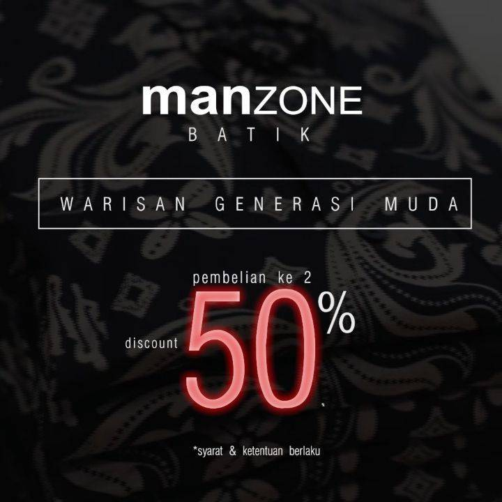 MANZONE Promo BATIK SECOND PURCHASE 50%*