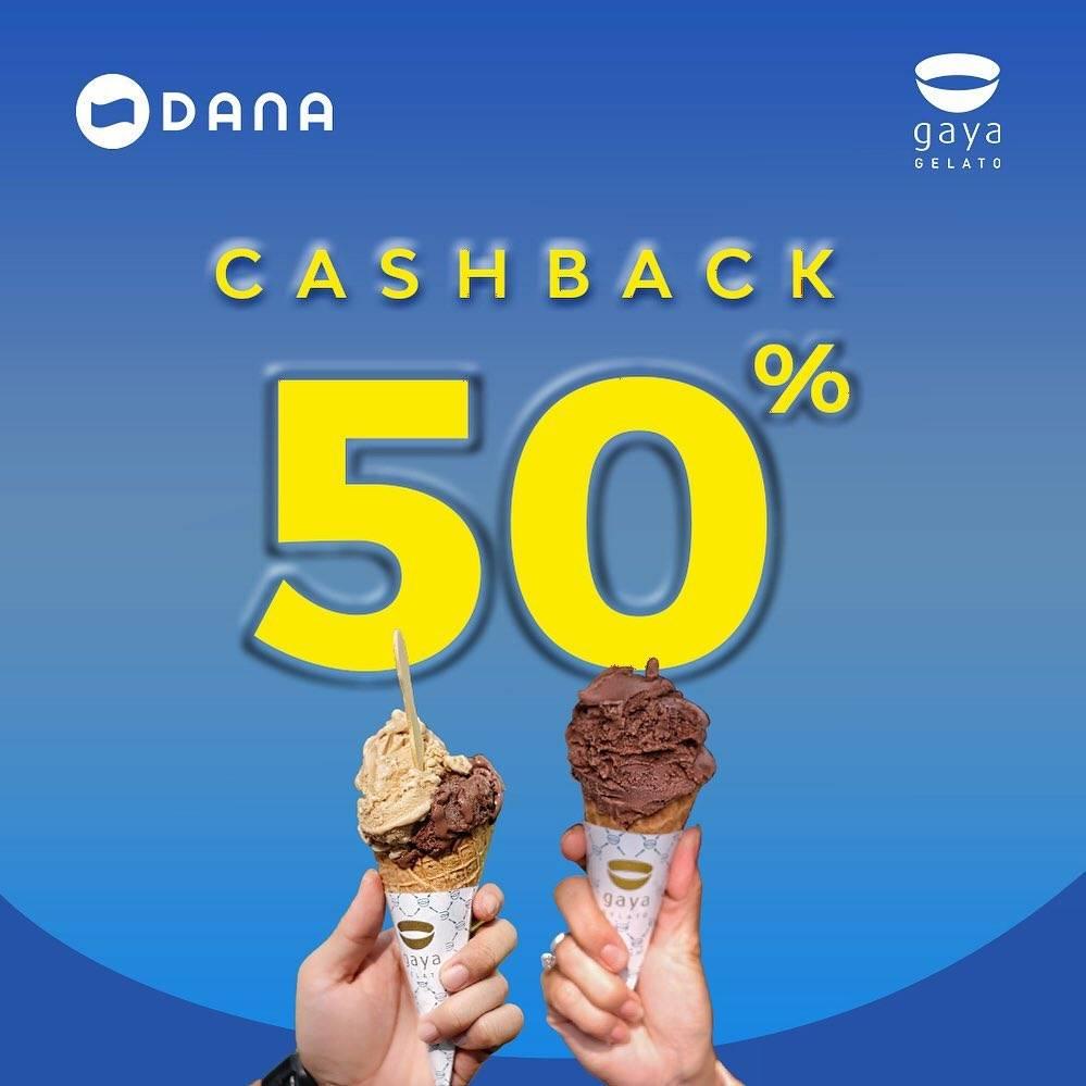 Diskon GAYA GELATO Promo CASHBACK 50% untuk transaksi dengan DANA