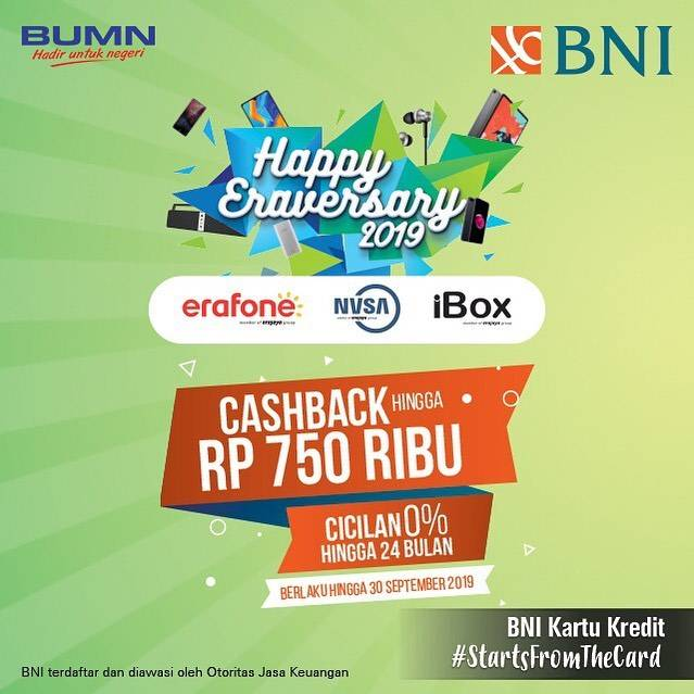 Erajaya Retail Group Anniversary, Cashback hingga Rp. 750.000 dengan Kartu Kredit BNI