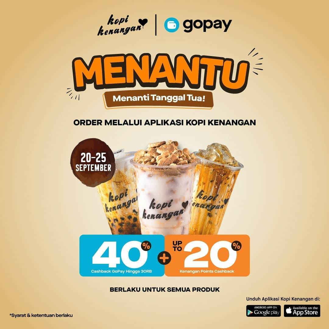 Kopi Kenangan Promo MENANTU Cashback 40%* bayar pakai GOPAY + cashback Kenangan Points up to 20% unt