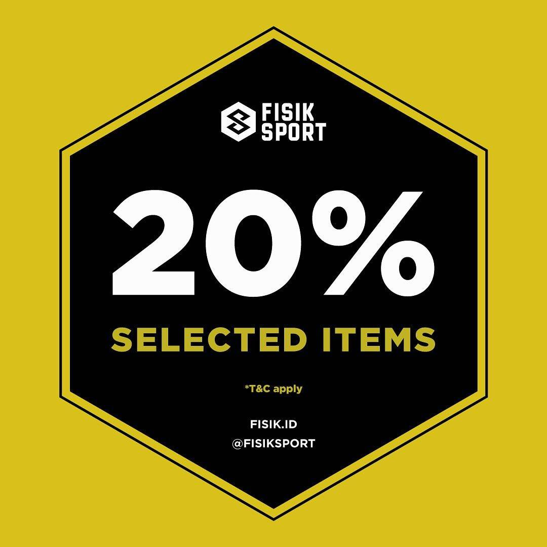 FISIK SPORT Promo Discount 20% Selected Items