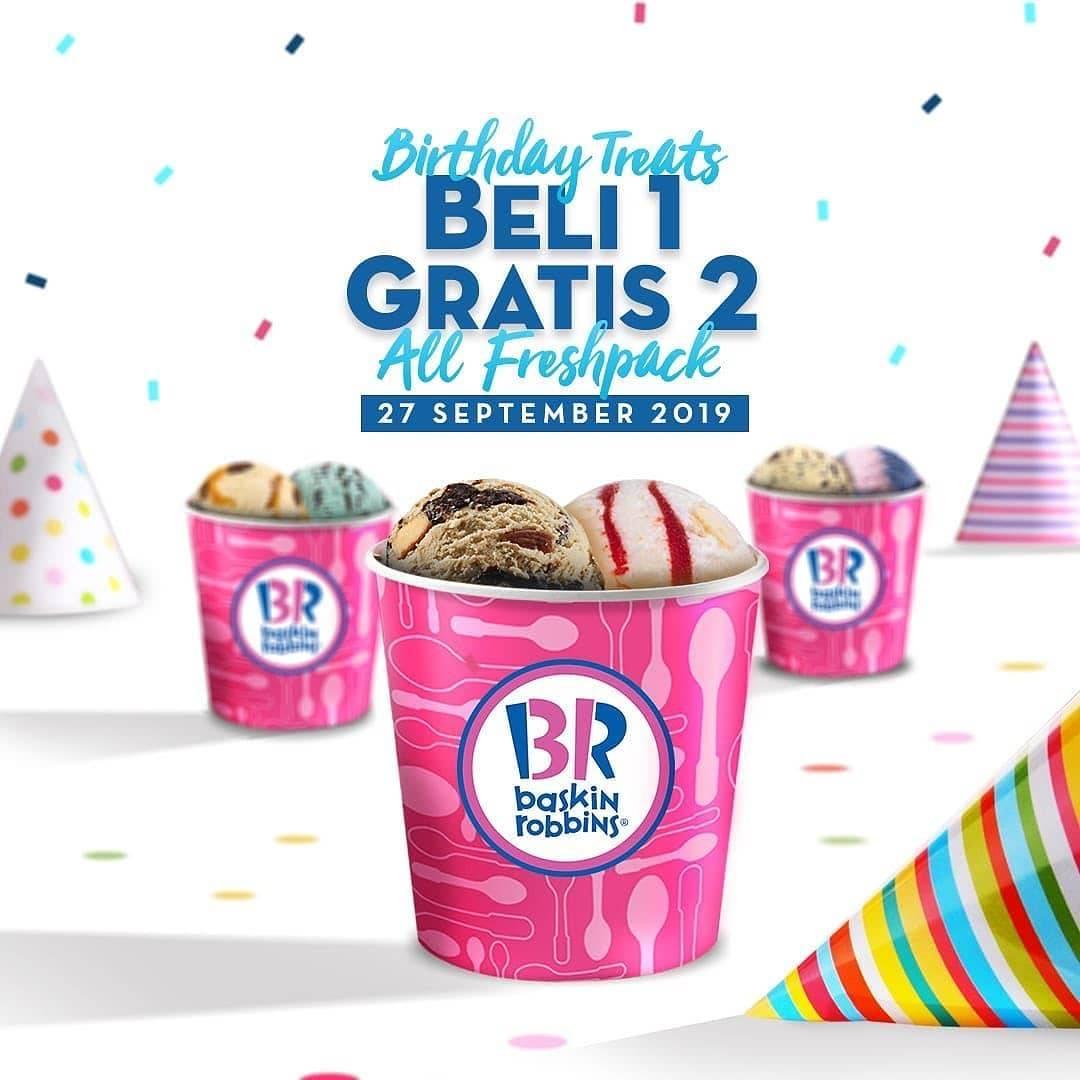 Diskon BASKIN ROBBINS Promo Birthday Treats! BELI 1 GRATIS 2 untuk SEMUA FRESHPACK