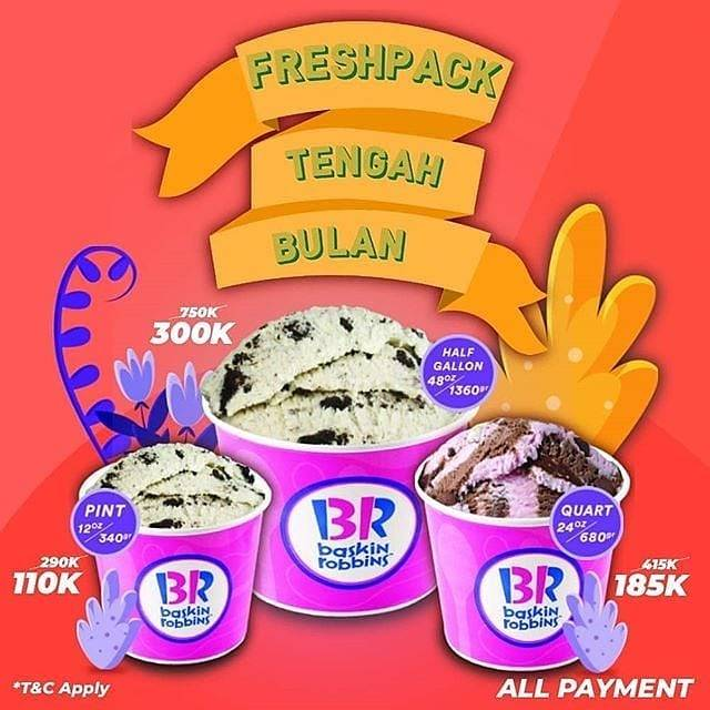 Diskon Baskin Robbins Promo Fresh Pack Tengah Bulan Mulai Rp. 110.000