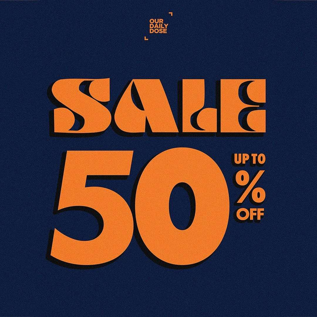 Diskon Our Daily Dose Sale Up to 50% Off