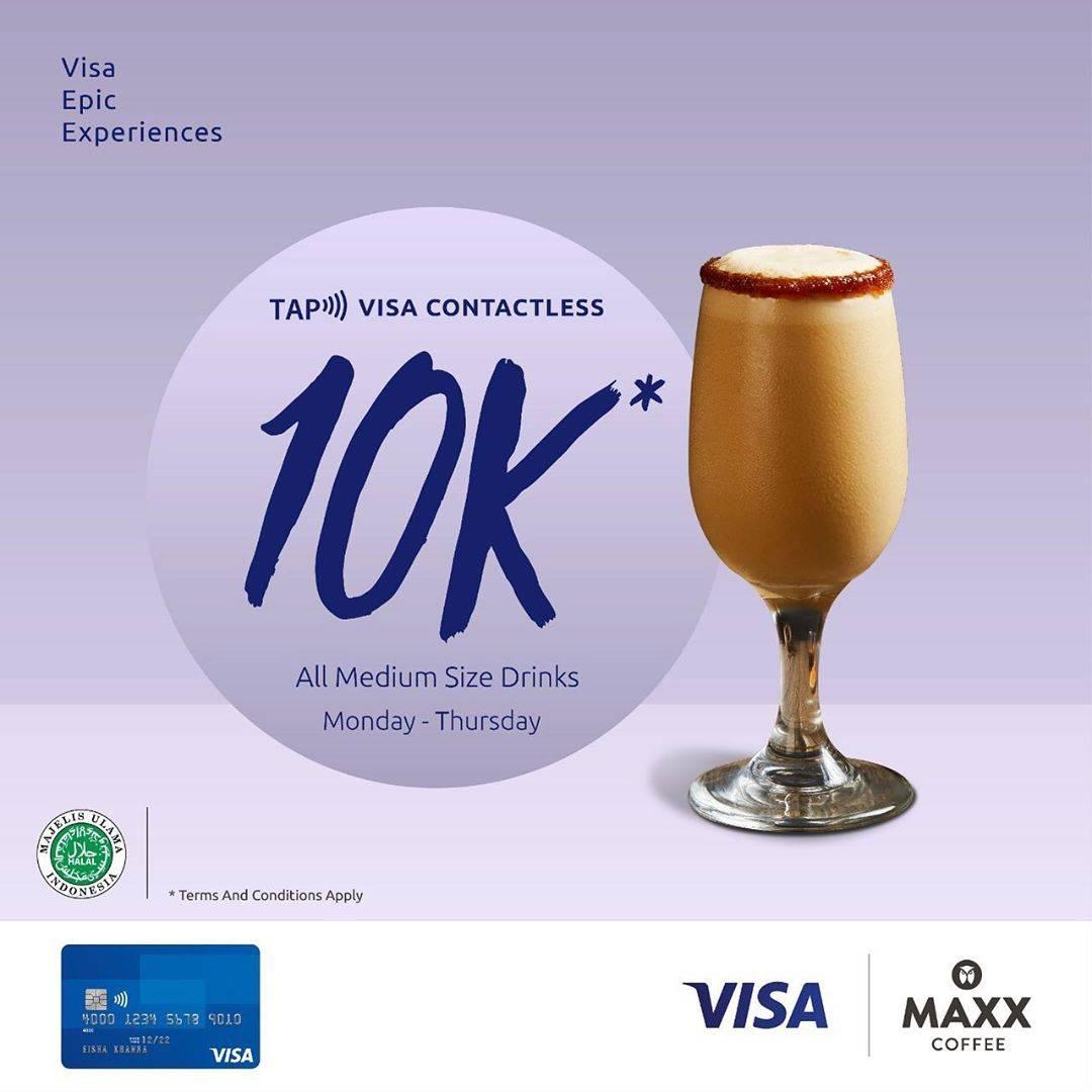 Diskon MAxx Coffee Promo Kartu VISA Contactless Harga Special 10 Ribu Semua Minuman Medium