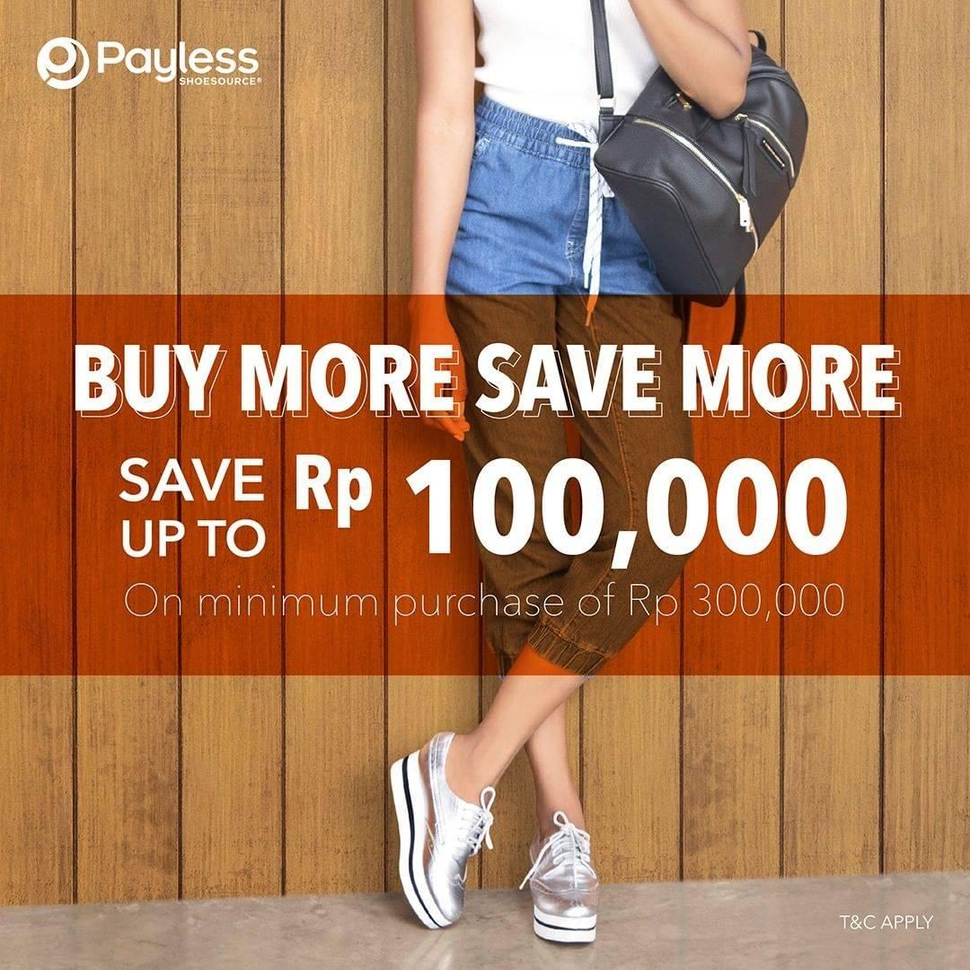 Diskon Payless Promo Save More up to Rp 100,000